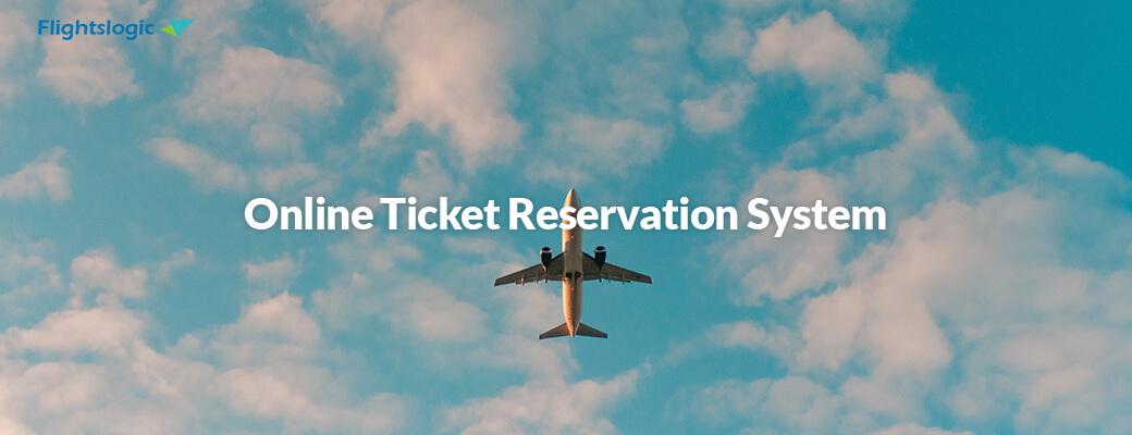 Online Ticket Reservation System